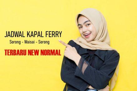Jadwal Kapal Ferry Sorong Waisai Raja Ampat Terbaru New Normal